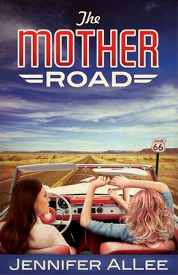 The Mother Road  -     By: Jennifer AlLee