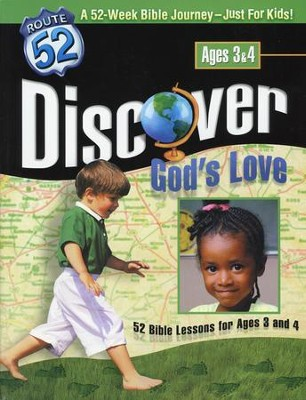 Discover God's Love: 52 Bible Lessons for Ages 3 and 4   -