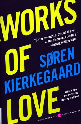 Works of Love  -     By: Soren Kierkegaard