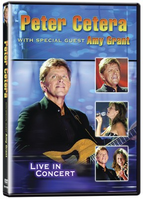 Peter Cetera with Special Guest Amy Grant: Live   -