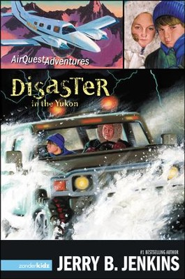 AirQuest Adventures #3: Disaster in the Yukon   -     By: Jerry B. Jenkins