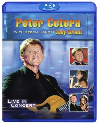 Peter Cetera with Special Guest Amy Grant: Live, Blu-ray   -