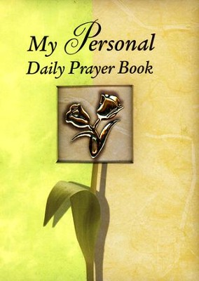 My Personal Daily Prayer Book  -