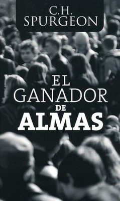 El Ganador de Almas  (The Soul-Winner)  -     By: Charles H. Spurgeon