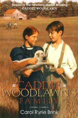 Caddie Woodlawn's Family   -     By: Carol Ryrie Brink