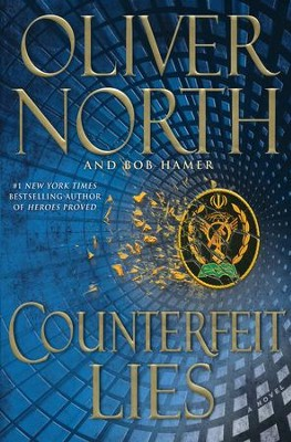 Counterfeit Lies  -     By: Oliver North, Bob Hamer
