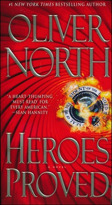 Heroes Proved  -     By: Oliver North