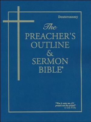Deuteronomy [The Preacher's Outline & Sermon Bible, KJV]   -