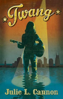 Twang - Slightly Imperfect  -     By: Julie L. Cannon