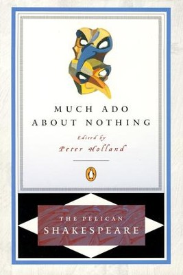 Much Ado about Nothing   -     Edited By: A.R. Braunmuller, Stephen Orgel     By: William Shakespeare