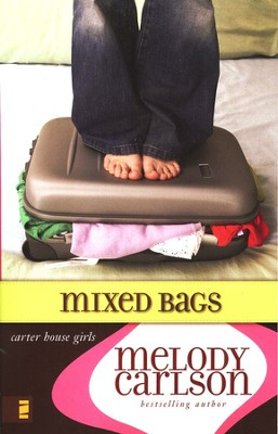 Mixed Bags, Carter House Girls #1  -     By: Melody Carlson