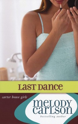 The Last Dance, Softcover  -     By: Melody Carlson