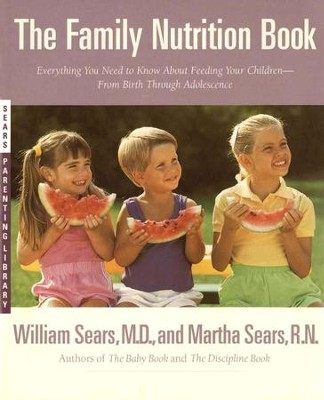 Family Nutrition Book   -     By: William Sears, Martha Sears
