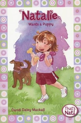 Natalie Wants a Puppy, That's What  -     By: Dandi Daley Mackall