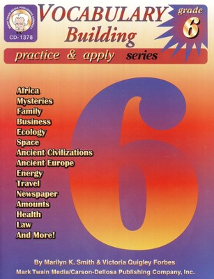 Vocabulary Building Practice & Apply Grade 6  -     By: Marilyn Smith, Victoria Forbes