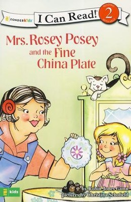 Mrs. Rosey Posey and the Fine China Plate: Level 2  -     By: Robin Jones Gunn, Christina Diane Schofield