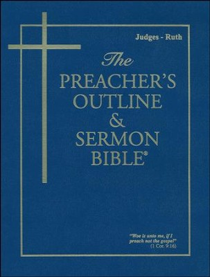 Judges-Ruth [The Preacher's Outline & Sermon Bible, KJV]   -