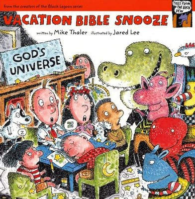 Vacation Bible Snooze  -     By: Mike Thaler