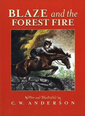 Billy and Blaze Series: Blaze and the Forest Fire   -     By: C.W. Anderson