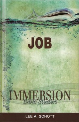 Immersion Bible Studies: Job  -     By: Lee Schott