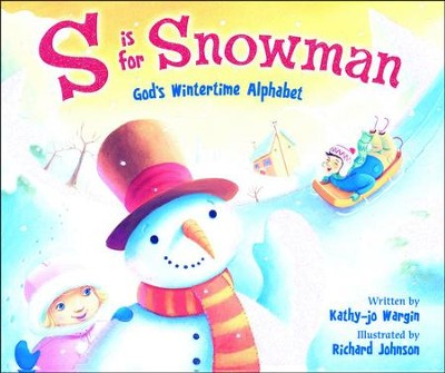 S Is for Snowman  -     By: Kathy jo Wargin