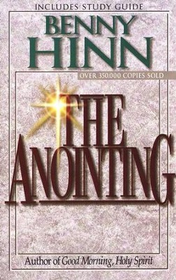 The Anointing (with Study Guide)   -     By: Benny Hinn