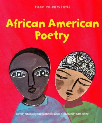 Poetry for Young People: African American Poetry  -     Edited By: Arnold Rampersad, Marcellus Blount     By: Arnold Rampersad(Ed.), Marcellus Blount(Ed.) & Karen Barbour(Illustrator)     Illustrated By: Karen Barbour