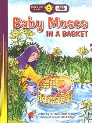 Happy Day Books, Bible Stories: Baby Moses in a Basket   -