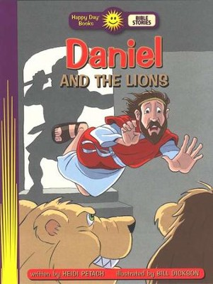 Happy Day Books, Bible Stories: Daniel and the Lions   -