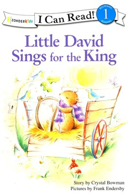 Little David Sings for the King   -     By: Crystal Bowman