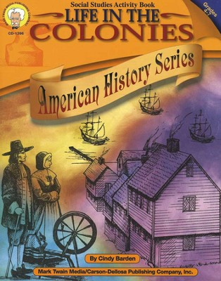 Life in the Colonies Grades 4-7  -     By: Cindy Barden