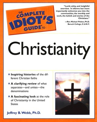 Complete Idiot's Guide To Modern Christianity  -     By: Jeffrey Webb