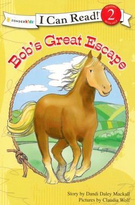 Bob's Great Escape  -     By: Dandi Daley Mackall