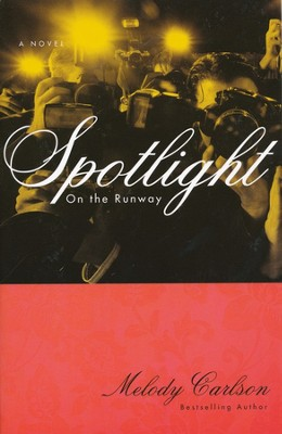 #4: Spotlight   -     By: Melody Carlson