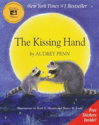 The Kissing Hand   -     By: Audrey Penn