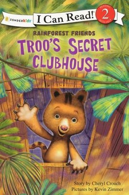 Troo's Secret Clubhouse  -     By: Cheryl Crouch