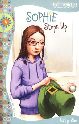 #4 Sophie Steps Up   -     By: Nancy N. Rue