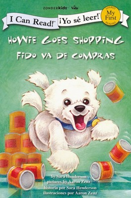 Fido Va de Compras, Bilingüe  (Howie Goes Shopping, Bilingual)  -     By: Sara Henderson     Illustrated By: Aaron Zenz