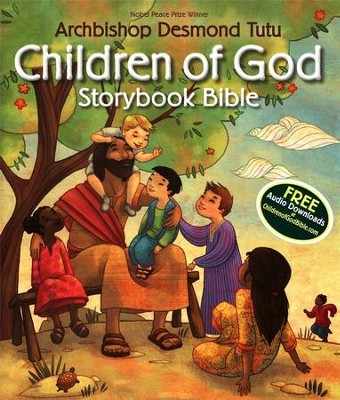 Children of God Storybook Bible  -     By: Archbishop Desmond Tutu