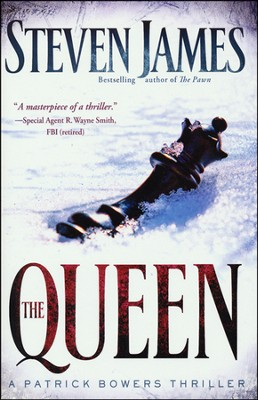 The Queen, Bowers Files Series #5   -     By: Steven James