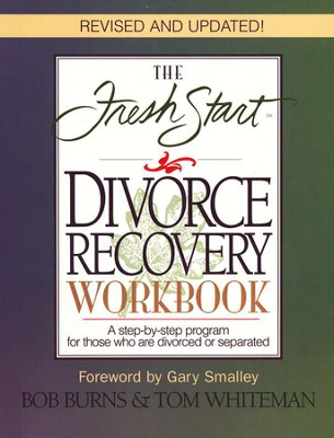 Fresh Start Divorce Recovery Workbook, Revised Updated  -     By: Bob Burns, Tom Whiteman