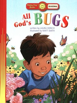 All God's Bugs    -     By: Laura Derico