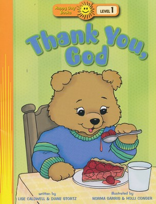 Thank You, God  -     By: Lise Caldwell, Diane Stortz     Illustrated By: Norma Garris