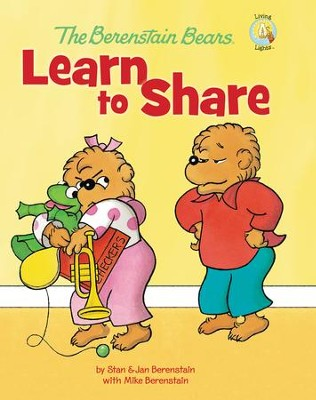 Living Lights: The Berenstain Bears Learn to Share   -     By: Stan Berenstain, Jan Berenstain, Mike Berenstain