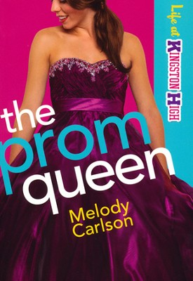 #3: The Prom Queen   -     By: Melody Carlson