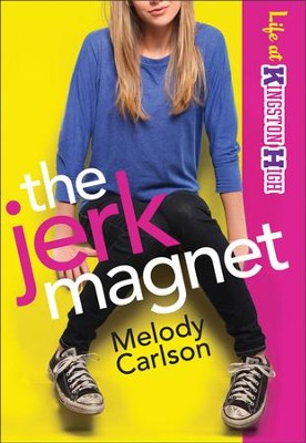 #1: The Jerk Magnet  -     By: Melody Carlson