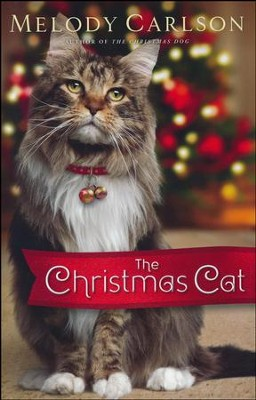 The Christmas Cat  -     By: Melody Carlson