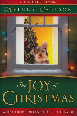 The Joy of Christmas: A 3-in-1 Collection - Slightly Imperfect  -     By: Melody Carlson
