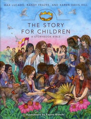 The Story for Children: A Storybook Bible   - Slightly Imperfect  -     By: Max Lucado