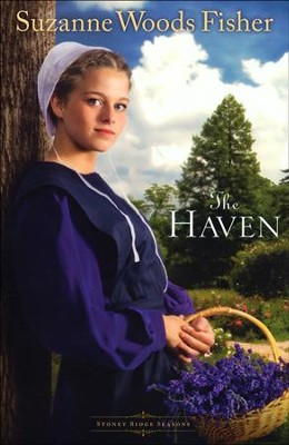 The Haven, Stoney Ridge Seasons Series #2   -     By: Suzanne Woods Fisher
